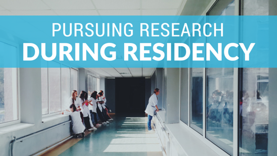 How to pursue research during residency